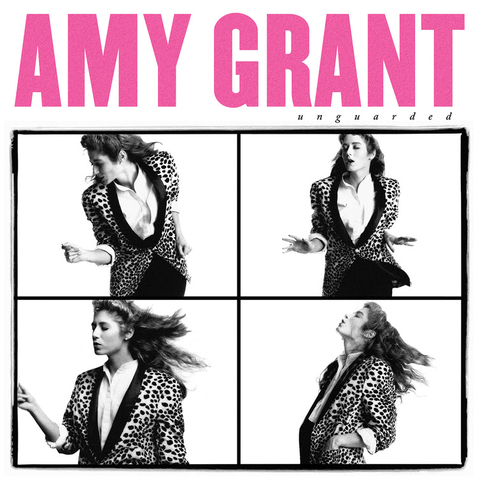 Unguarded- Amy Grant